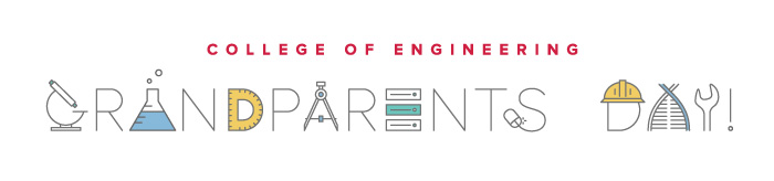 College of Engineering Grandparents Day