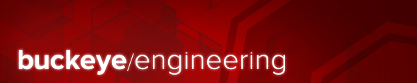 buckeye engineering e-news from The Ohio State University College of Engineering